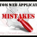 custom web application-mistakes-brand-maestro