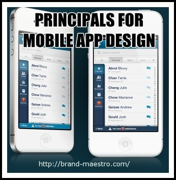 6 Essential Principles Of Mobile App Design Did You Check In Brand Maestro
